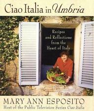 Ciao Italia in Umbria: Recipes and Reflections from the Heart of Italy-ExLibrary