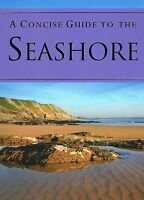 A Concise Guide to the Seashore by Patrick Hook NEW BOOK