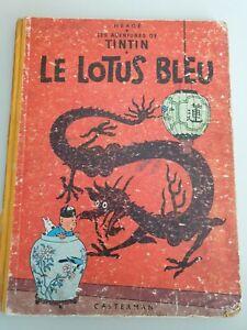TINTIN LE LOTUS BLEU ANNEE 1946 IMPRIME EN BELGIQUE PAR ETS CASTERMAN
