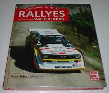 Bildband Legendäre Deutsche Rallyes Walter Röhrl Audi Quattro HB Team NEU!