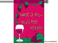 "Wine a Bit Drinking GARDEN HOUSE BANNER/FLAG 28""X40"" SLEEVED PARTYFLAG"