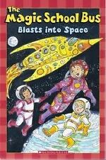 Magic School Bus Blasts Into Space by Kristin Earhart (Paperback) Early
