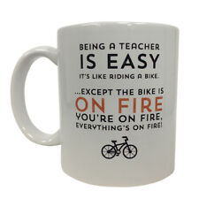 Being A Teacher is Easy Coffee Mug Riding A Bike On Fire Funny Cup Teaching Gift