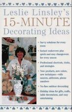Leslie Linsley's 15-Minute Decorating Ideas by Leslie Linsley (1996, Paperback,