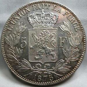 BELGIUM 5 francs 1875 About UNC Luster Pos. B #A98