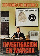 INVESTIGACIÓN EN MARCHA de Enrique Rubio. Libro de crónica negra y sucesos.