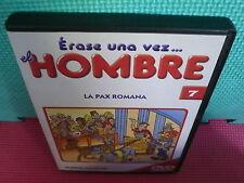 ERASE UNA VEZ EL HOMBRE - N.7 - LA PAX ROMANA