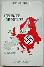 L'europe de Hitler 1 Les Décombres des Démocraties F BERTIN Librairie Française