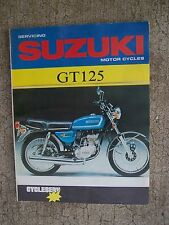 1970s Suzuki GT125 Motorcycle Service Manual CycleServ MORE SUZUKI IN STORE  R