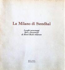 LA MILANO DI STENDHAL (HENRI BEYLE) a cura GUIDO BEZZOLA 1980