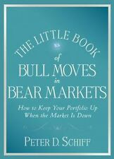 The Little Book of Bull Moves in Bear Markets: How to Keep Your-ExLibrary