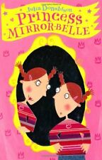 Princess Mirror-Belle,Julia Donaldson, Lydia Monks