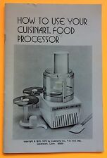 How To Use Your Cuisinart Food Processor 1975 Instruction Manual 31 Pgs Recipes