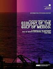 Selected Aspects of the Ecology of the Continental Slope Fauna of the Gulf of Me