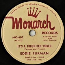 "EDDIE FURMAN - IT'S A TOUGH OLD WORLD / THE HALLELUJAH SONG  10"" 78rpm 1953? VG+"