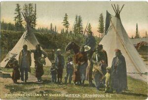 Cranbrook, BC Canada 1907 Postcard, Kootenay Indians, Kootenai Indian Mission
