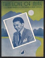This Love Of Mine 1941 Frank Sinatra Sheet Music