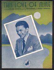This Love Of Mine 1941 Frank Sinatra Sheet Music