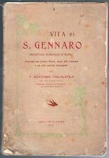 TAGLIALATELA - VITA DI SAN GENNARO - 1904 - ILLUSTRATO