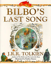 Bilbo's Last Song BRAND NEW BOOK by J. R. R. Tolkien (Paperback, 2012)