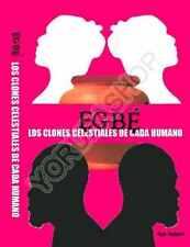 Egbe: Clon Celestial Del Ser Humano - Ayo Salami