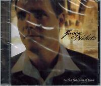 Grady Nichols In The Fullness Of Time CD 2001