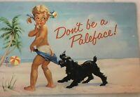 Vintage 60s Dont Be A Paleface Dog Girl Postcard Coppertone Advertising TM Appl