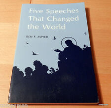 Five Speeches That Changed the World by Ben F. Meyer (1994, Paperback)