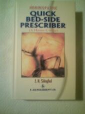 HOMOEOPATHIC QUICK BEDSIDE PRESCRIBER (A HOME GUIDE) BY J.N. SHINGAL