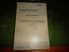 ANNUAIRE GENERAL ET INTERNATIONAL DE LA PHOTOGRAPHIE 1908