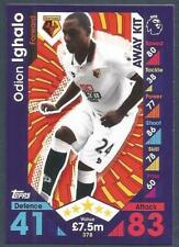 TOPPS MATCH ATTAX 2016-17- #378-WATFORD-ODION IGHALO-AWAY KIT