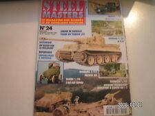 **a Steel masters n°24 Bataillon de Tiger en Afrique du Nord / T-26 Soviétique