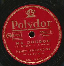 HENRI SALVADOR 78 TOURS RPM MA DOUDOU