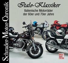 ITALO-KLASSIKER -Italienische Motorräder der 60er u. 70er Jahre von Jan Leek