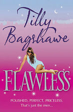 Flawless by Tilly Bagshawe, Book, New (Paperback, 2010)