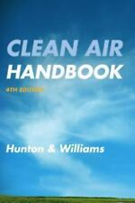 Clean Air Handbook: By Hunton & Williams