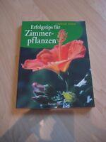 Erfolgstips für Zimmerpflanzen - Helmut Jantra