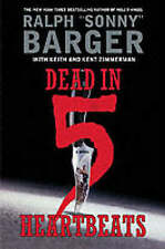NEW Dead in 5 Heartbeats (Patch Kinkade) by Sonny Barger
