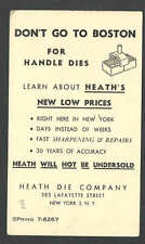 DATED 1952 PC HEATH DIE CO NYC DONT GO TO BOSTON WE HAVE LOWER PRICES