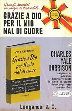 GRAZIE A DIO PER IL MIO MAL DI CUORE - CHARLES YALE HARRISON