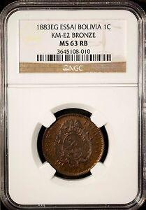 Bolivia 1 Centavo  ESSAI 1883 EG   NGC MS 63 RB UNC Bronze KM - E2