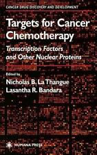 Cancer Drug Discovery and Development Ser.: Targets for Cancer Chemotherapy :...