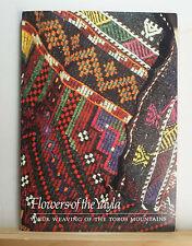 Flowers of the Yayla: Yoruk Weaving of the Toros Mountains 1983 Turkey Textiles