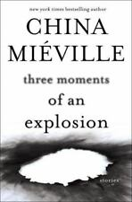 Three Moments Of An Explosion By China Mieville (Hardcover) | BRAND NEW