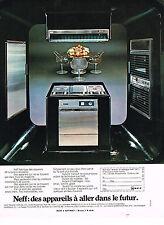 PUBLICITE  1971   NEFF  appareils de cuisine à encastrer