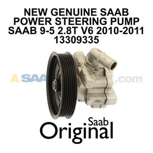 NEW SAAB 9-5 POWER STEERING PUMP NG 95 2010-2011 2.8T V6 GENUINE OEM 13309335