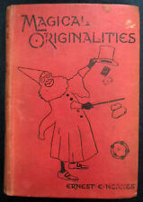 Ernest E. Noakes' Magical Originalities :: 1914