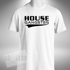 House Gangster Mens T-Shirt Music Lover Dance Electro Funky Jackin Bassline