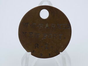 Original WWI US Navy Brass Dog Tag - 1917 Newport RI Naval Torpedo Base