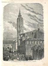 Espagne La tour penchée de Saragosse Procession du Corpus Fête-Dieu GRAVURE 1873